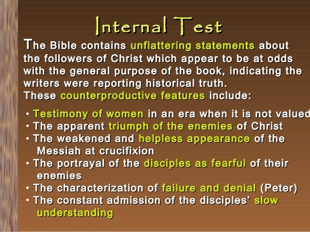 Internal Test  T he Bible contains  unflattering statements about the followers of Christ which appear to be at odds with ...