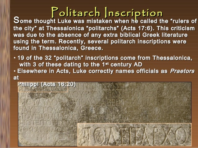"""Politarch Inscription  S ome thought Luke was mistaken when he called the """"rulers of the city"""" at Thessalonica """"politarchs..."""