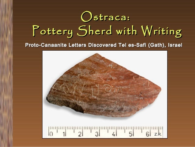 Ostraca: Pottery Sherd with Writing Proto-Canaanite Letters Discovered Tel es-Safi (Gath), Israel