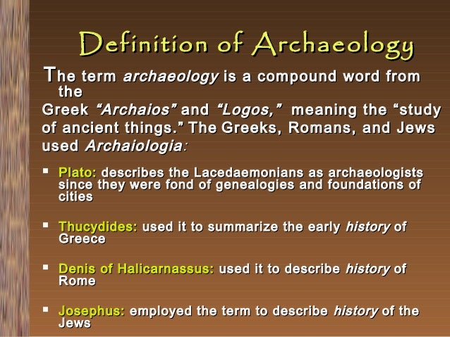 What do archaeologists study - answers.com
