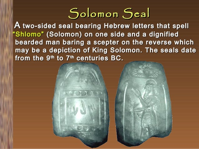 """Solomon Seal  A two-sided seal bearing Hebrew letters that  spell """" Shlomo"""" (Solomon) on one side and a dignified bearded ..."""