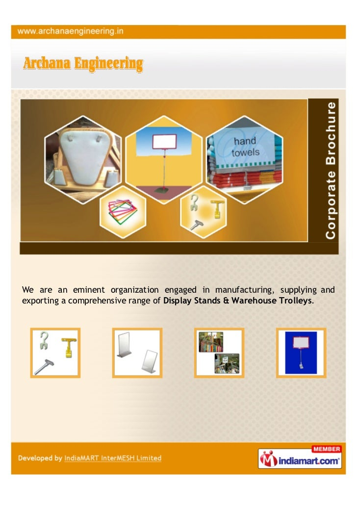We are an eminent organization engaged in manufacturing, supplying andexporting a comprehensive range of Display Stands & ...