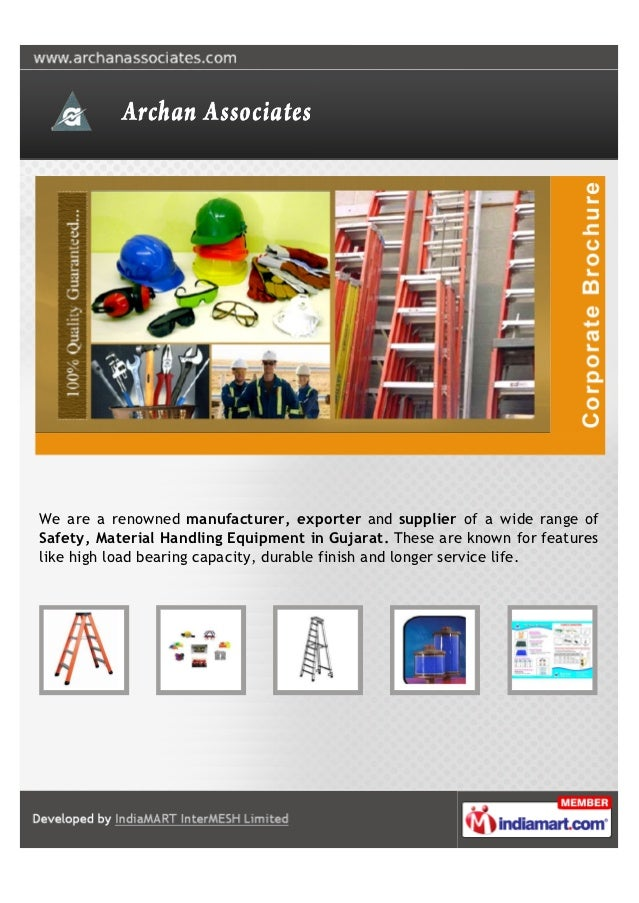 We are a renowned manufacturer, exporter and supplier of a wide range ofSafety, Material Handling Equipment in Gujarat. Th...