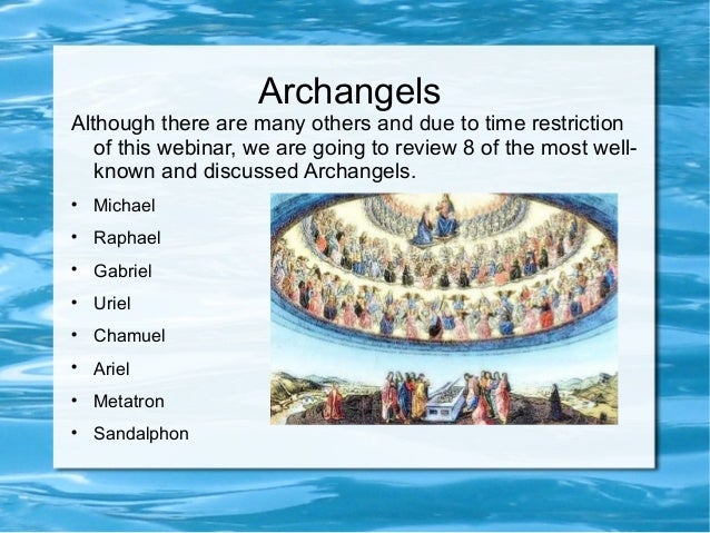 The Specialties of The Archangels