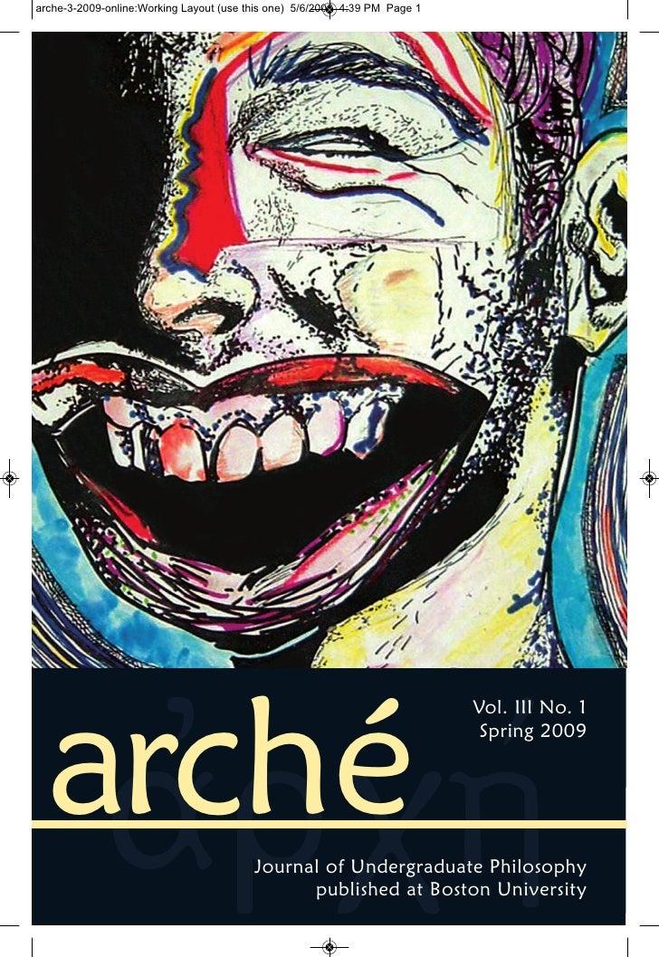 arché                          Vol. III No. 1                           Spring 2009       Journal of Undergraduate Philoso...
