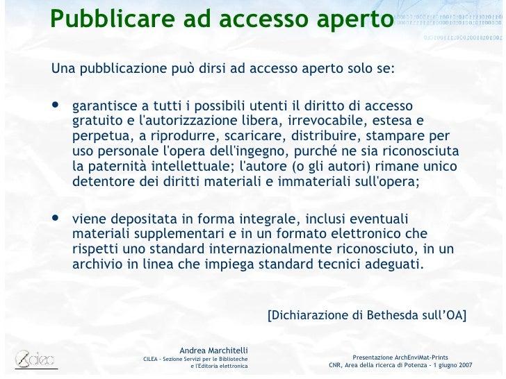 <ul><li>Una pubblicazione può dirsi ad accesso aperto solo se:  </li></ul><ul><li>garantisce a tutti i possibili utenti il...