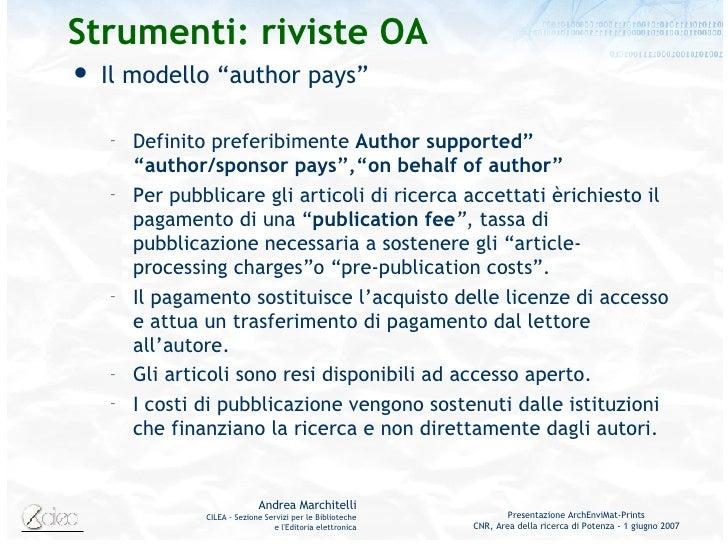 """Strumenti: riviste OA <ul><li>Il modello """"author pays"""" </li></ul><ul><ul><li>Definito preferibimente  Author supported"""" """"a..."""