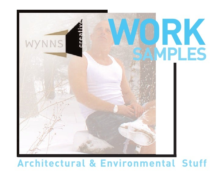 WORK                  SAMPLES     Architectural & Environmental Stuff