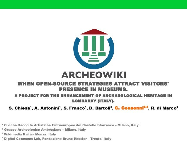 WHEN OPEN-SOURCE STRATEGIES ATTRACT VISITORS'  PRESENCE IN MUSEUMS.  A PROJECT FOR THE ENHANCEMENT OF ARCHAEOLOGICAL HERIT...