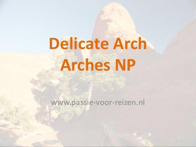 Delicate Arch Arches NPwww.passie-voor-reizen.nl