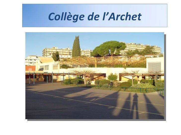 E.P.L.E. Etablissement public local d'enseignement  Collège de l'Archet
