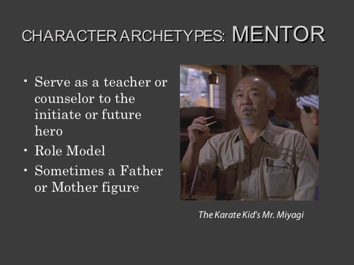 mentor archetype Character archetypes t he mentor: atticus atticus is a role model because he is doing the right thing by taking and defending (a black person) tom robinson's case .