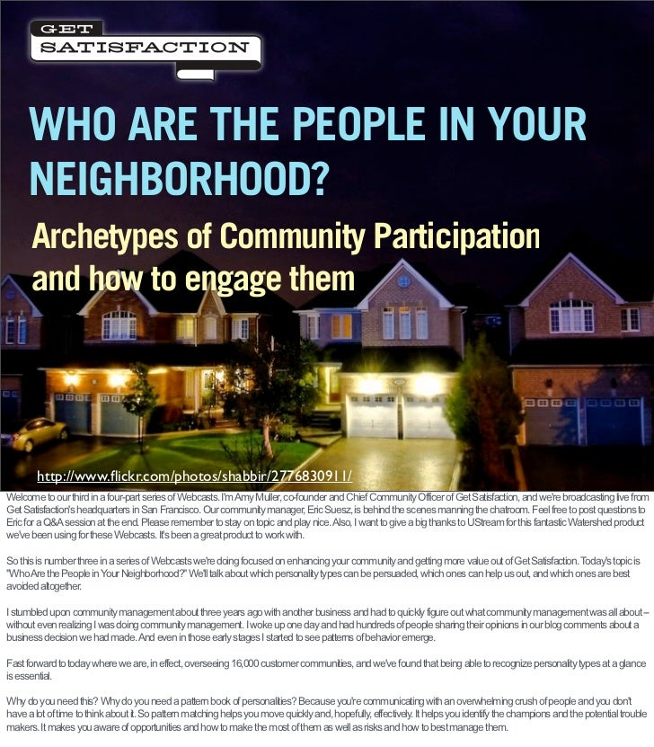 WHO ARE THE PEOPLE IN YOUR      NEIGHBORHOOD?       Archetypes of Community Participation       and how to engage them    ...