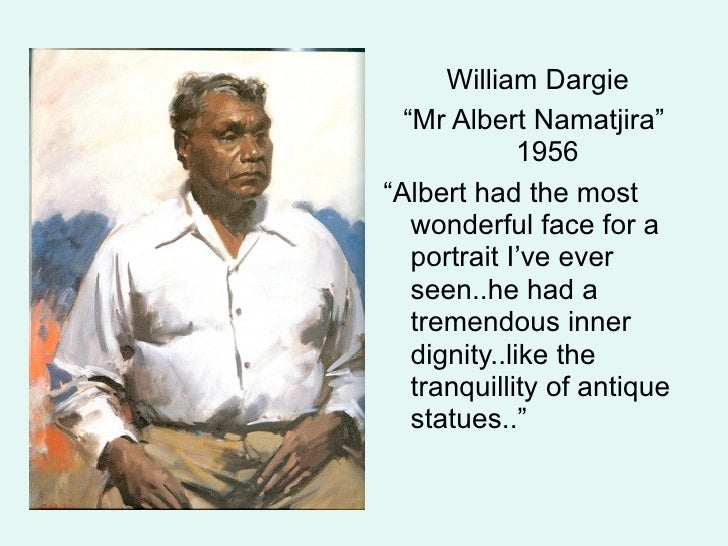 Archibald prize winning portrait of Albert Namatjira by William Dargie Aboriginal