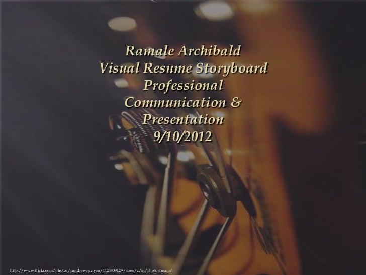 Ramale Archibald                                         Visual Resume Storyboard                                         ...
