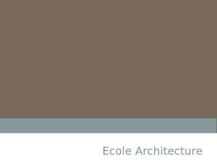 Ecole Architecture