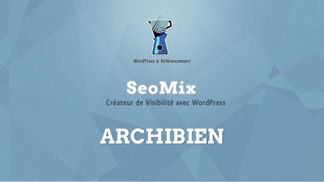 seomix.fr ARCHIBIEN