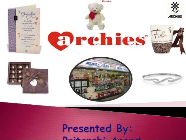 2  About Archies  Origin of Archies  History of Archies  About the Founder of Archies  Tagline  About the products ...