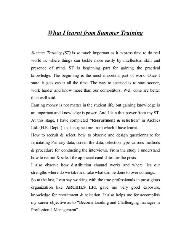 What I learnt from Summer Training Summer Training (ST) is so much important as it express time to do real world is. where...