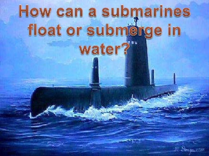 Archimedes Principle Submarine