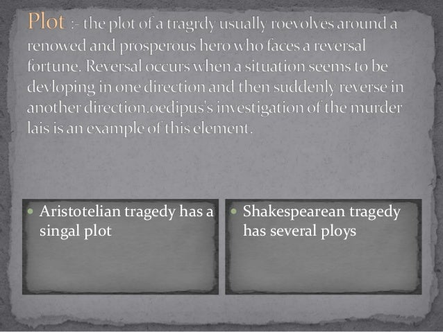macbeth aristotelian tragedy According to northrop frye, aristotle's ideas on tragedy are based on oedipus   macbeth, and antony and cleopatra- i hope to reach certain conclusions.