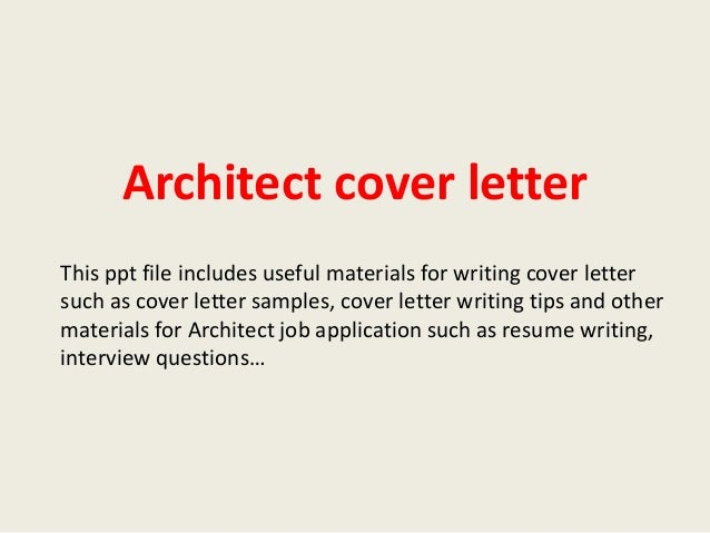 Delightful Architect Cover Letter This Ppt File Includes Useful Materials For Writing Cover  Letter Such As Cover ...