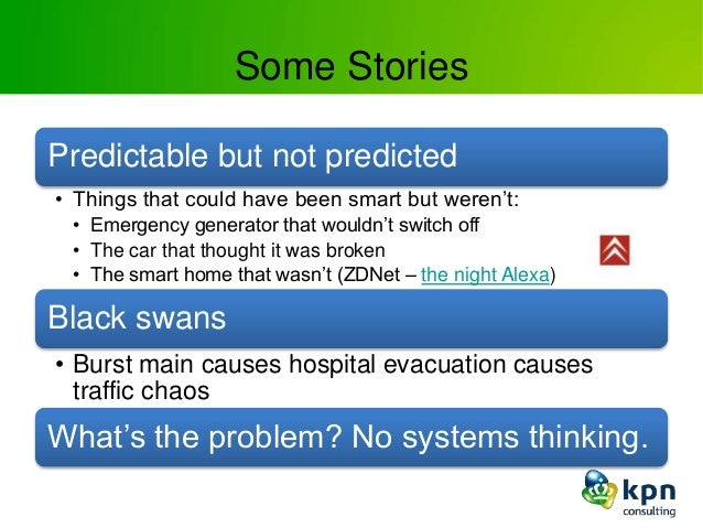 Some Stories Predictable but not predicted • Things that could have been smart but weren't: • Emergency generator that wou...