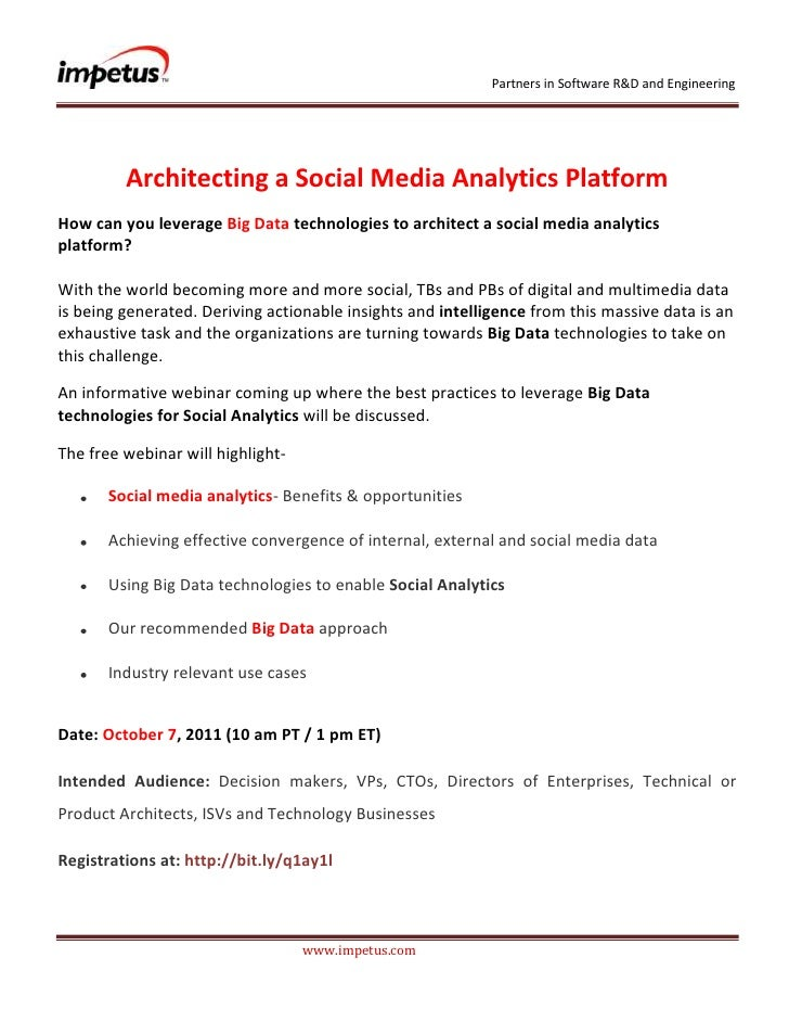 <br />Architecting a Social Media Analytics Platform<br />How can you leverage Big Data technologies to arch...