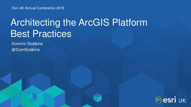 Architecting the ArcGIS Platform