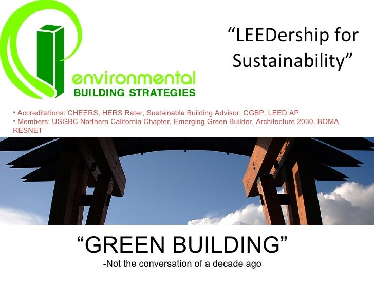 """""""LEEDership for                                                               Sustainability""""  • Accreditations: CHEERS, H..."""