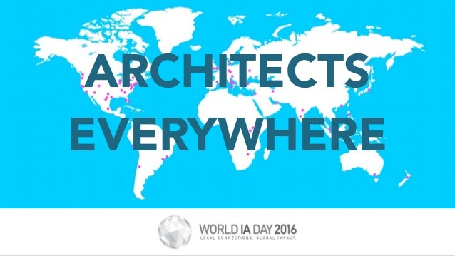 ARCHITECTS EVERYWHERE