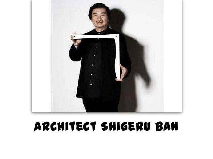 Architect Shigeru ban