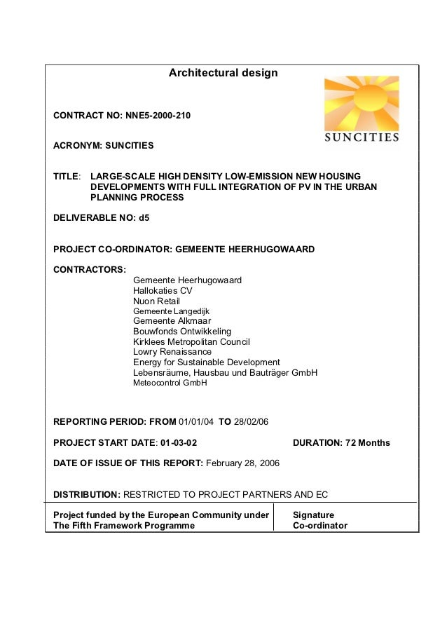 Architectural designCONTRACT NO: NNE5-2000-210ACRONYM: SUNCITIESTITLE:   LARGE-SCALE HIGH DENSITY LOW-EMISSION NEW HOUSING...