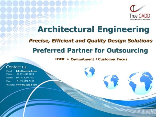 Precise, Efficient and Quality Design SolutionsPreferred Partner for OutsourcingTrust Commitment Customer FocusContact usE...