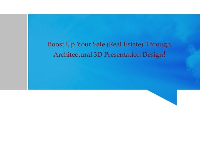 Boost Up Your Sale (Real Estate) Through Architectural 3D Presentation Design!