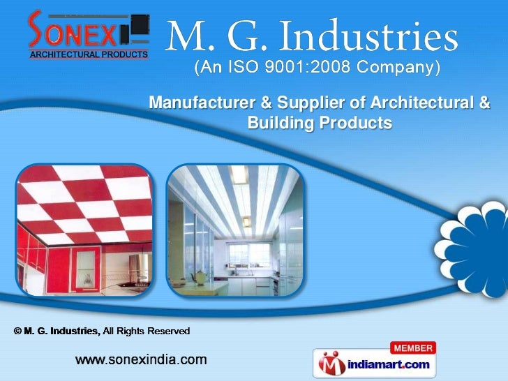 Manufacturer & Supplier of Architectural &           Building Products
