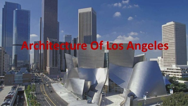 Architecture Of Los Angeles