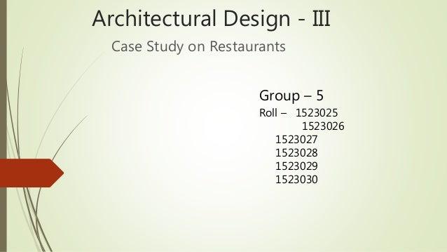Architectural design case study on restaurants