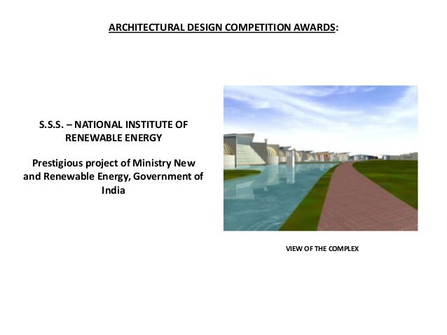 ARCHITECTURAL DESIGN COMPETITION AWARDS:   S.S.S. – NATIONAL INSTITUTE OF         RENEWABLE ENERGY  Prestigious project of...