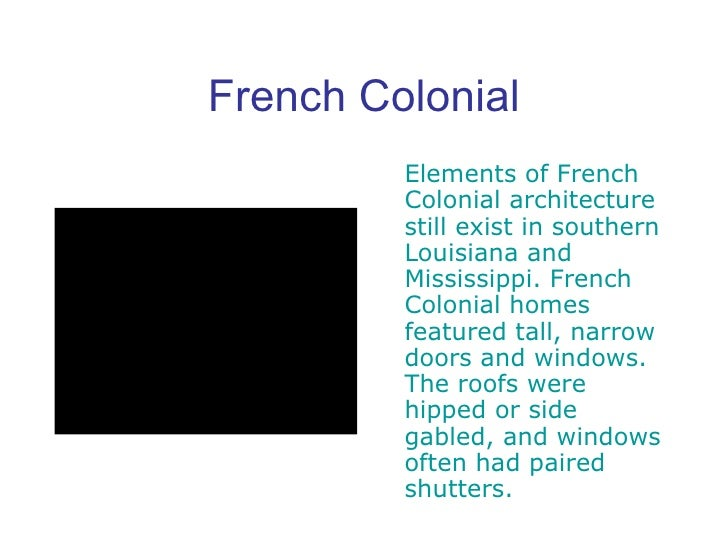 French Colonial Elements Of Architecture