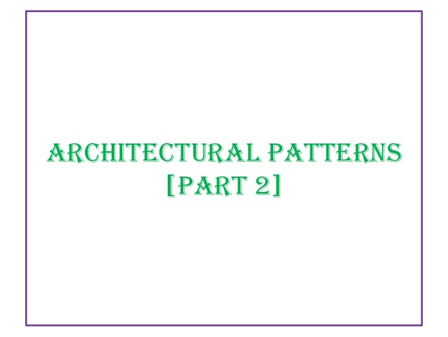 Architectural Patterns [PART 2]