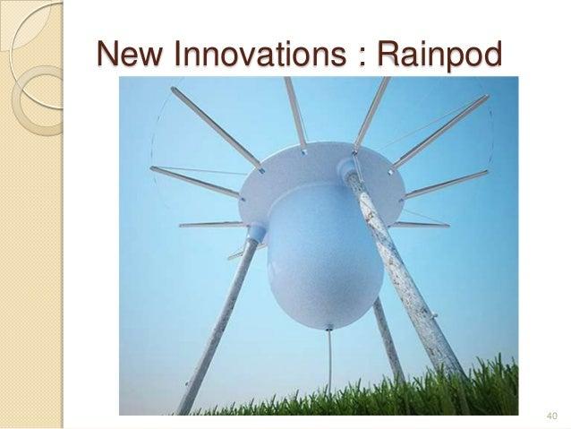 New Innovations : Rainpod 40