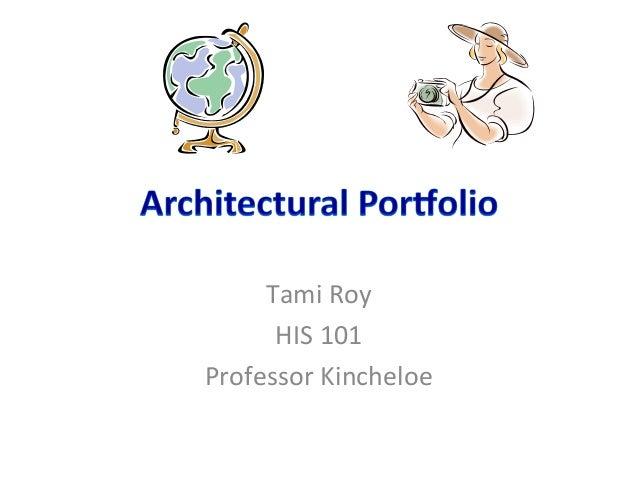 Tami RoyHIS 101Professor Kincheloe