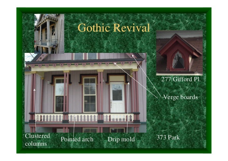 Gothic Revival                                        277 Gifford Pl.                                         Verge boards...