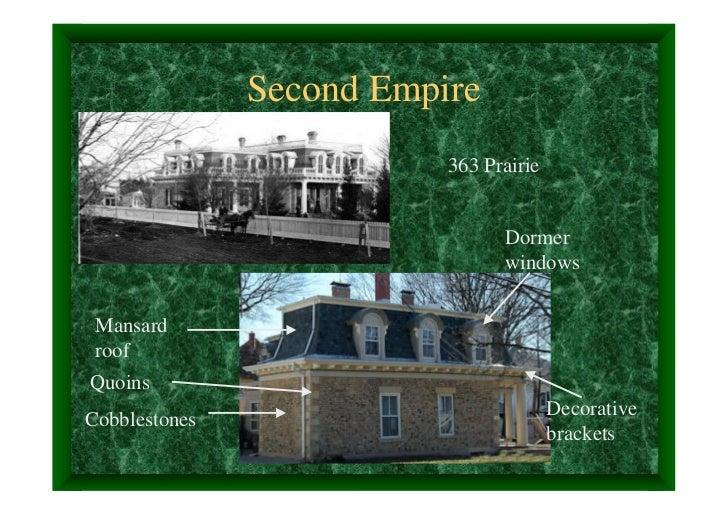 Second Empire                          363 Prairie                                Dormer                                wi...