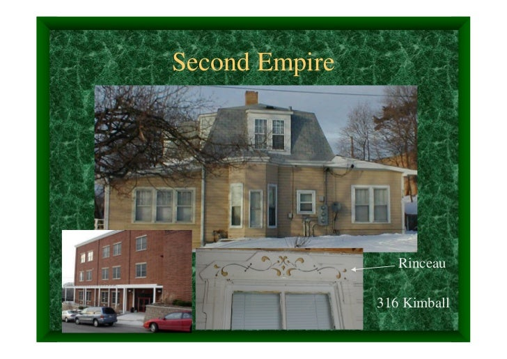 Second Empire                   Rinceau                316 Kimball