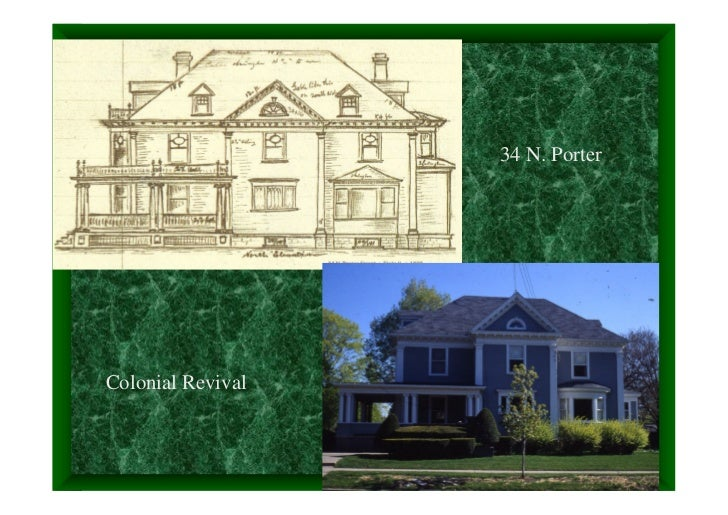 34 N. PorterColonial Revival