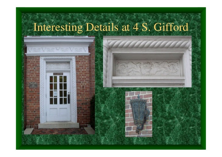 Interesting Details at 4 S. Gifford