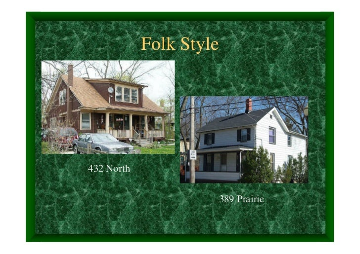 Folk Style432 North                         389 Prairie