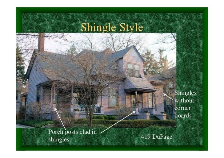 Shingle Style                                     Shingles                                     without                    ...